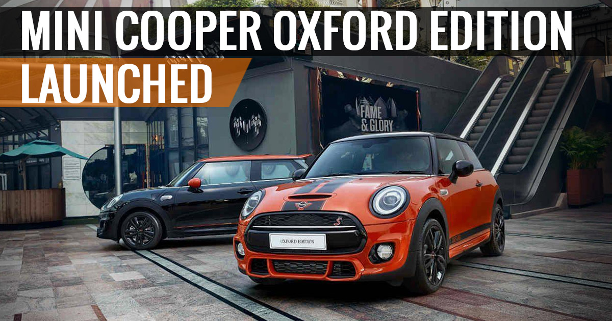 Mini Cooper Oxford Edition Launched In India Sagmart