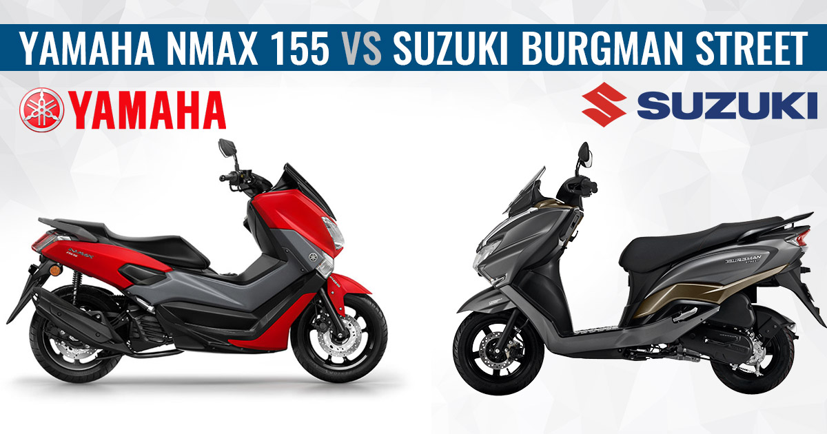 Suzuki Burgman Street vs Yamaha NMax 155-Rivals Comparison