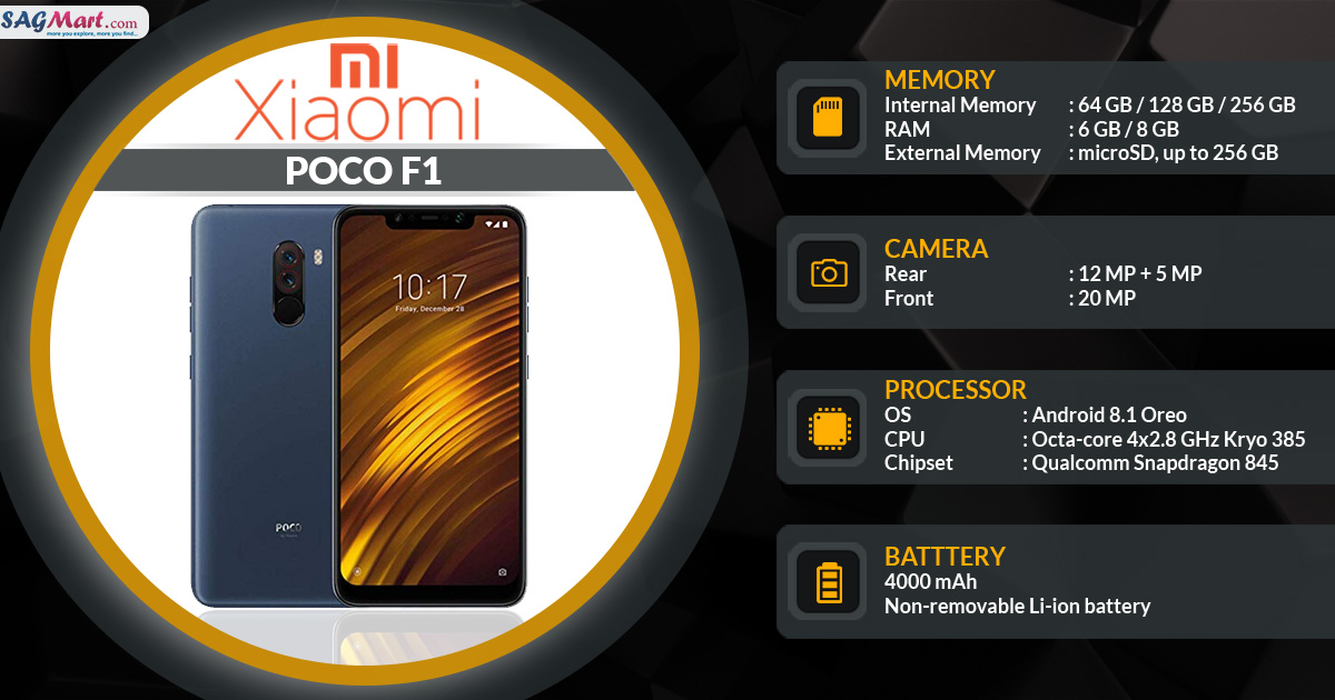 Xiaomi Poco F1 Price India, Specs and Reviews | SAGMart