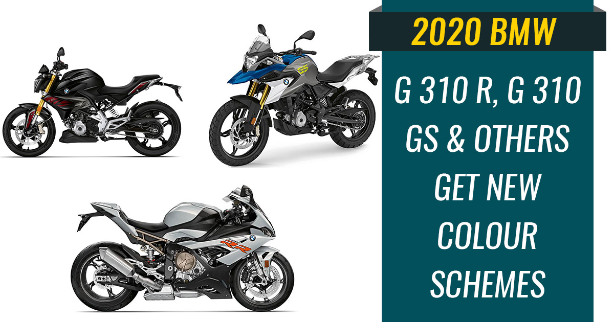 2020 Bmw G 310 R G 310 Gs And Others Get New Colour Schemes