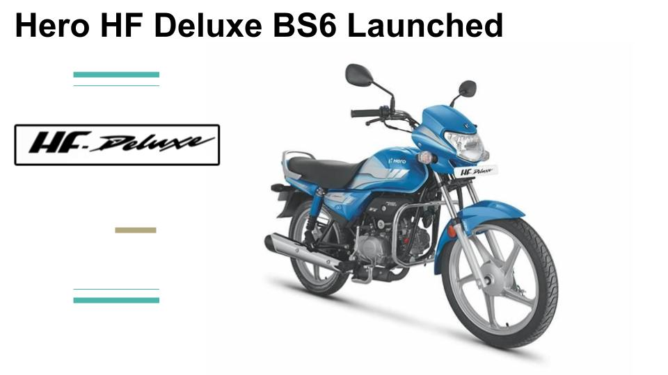 Hero Hf Deluxe Bs6 Launched At 55 925 Ex Showroom Price
